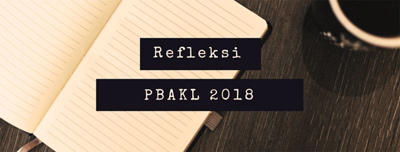 Refleksi-PBAKL-2018-Shah-Ibrahim