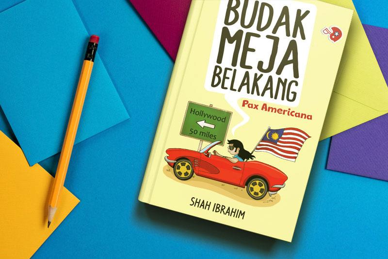 Budak Meja Belakang Pax Americana Shah Ibrahim Alat Tulis Atas Meja