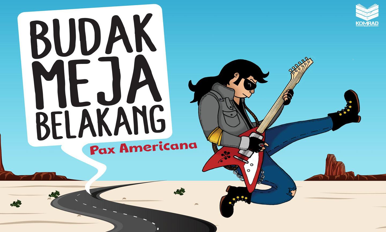 Banner Ulasan Buku Budak Meja Belakang Pax Americana Shah Ibrahim