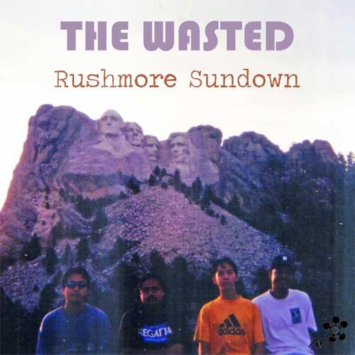The Wasted Rushmore Sundown Budak Meja Belakang Pax Americana